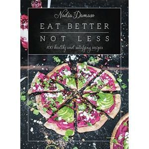 Cooks/ Eat Better Not Less: 100 Healthy and Satisfying Recipes